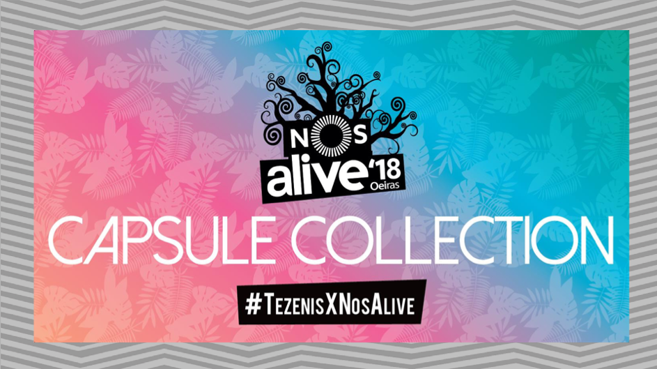 #TEZENISXNOSALIVE Capsule Colection