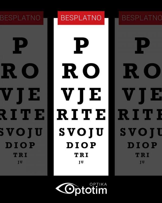Provjerite svoj vid u Optici Optotim